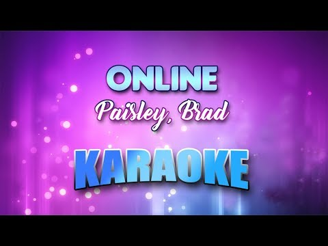 Paisley, Brad - Online (Karaoke version with Lyrics)