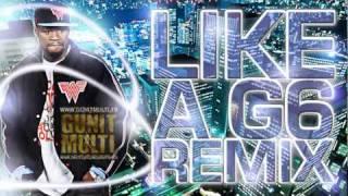 Far East Movement   50 Cent   Like A G6 Remix  HOT   NEW   CDQ   NODJ