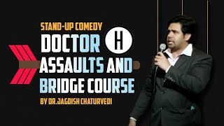 Doctor assaults and bridge course  Latest Comedy Video 2019   Dr. Jagdish Chaturvedi