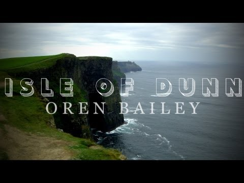 """Isle of Dunn""- Oren Bailey"