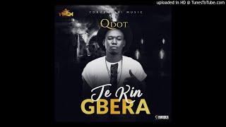 Qdot   Jekin Gbera (OFFICIAL AUDIO)