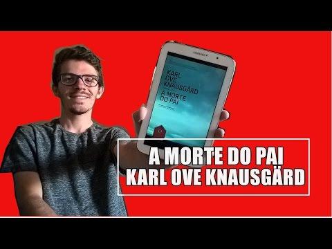 A Morte do Pai - Karl Ove Knausgård | #LidosDoBodega