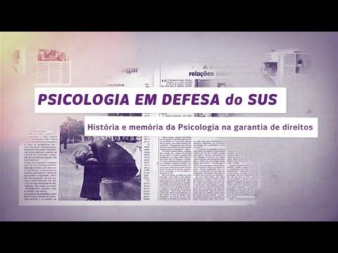 Psicologia em Defesa do SUS - História e Memória da Psicologia na Garantia de Direitos