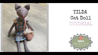 Step By Step Tutorial To Make The Tilda Cat ! - Super Easy And SO CUTE !!!! FREE PATTERN