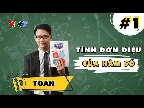 Tính đơn điệu của hàm số | CHINH PHỤC KỲ THI 2021 Toán học số 1 | Học online cùng VTV7