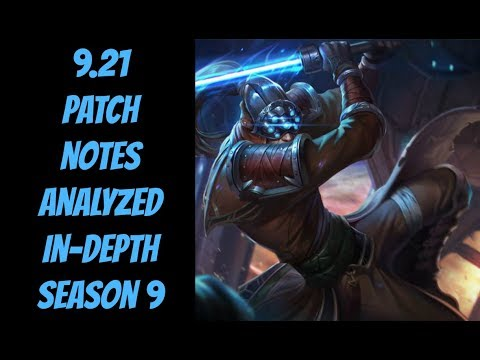 9.21 Patch Notes In-Depth -- The Strategy Professor -- League of Legends