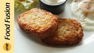Hash Brown Recipe By Food Fusion