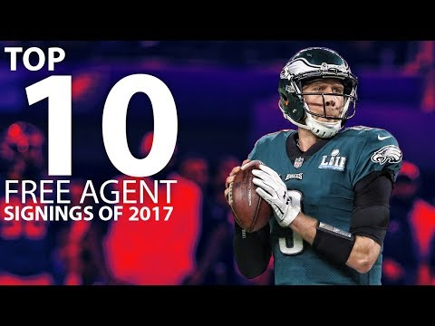 The Top 10 Free Agent Signings from 2017   NFL Highlights