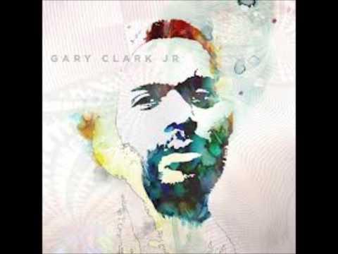 Next Door Neighbor Blues (Song) by Gary Clark, Jr.