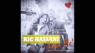 RIC HASSANI   LOVE ME