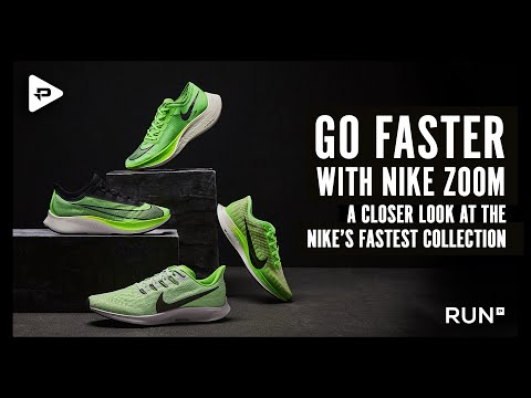 GO FASTER WITH NIKE ZOOM -  a closer look at Nike's fastest collection