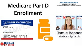 Medicare Part D Enrollment: When Can I Get a Prescription Drug Plan?