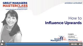 How To Influence Upwards