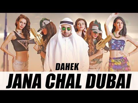 Jana Chal Dubai  Dahek
