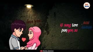 Sang Tere Paniyon Sa Behta Rahoon - Atif Aslam - 💖new Whatsapp Status Video 2018💖
