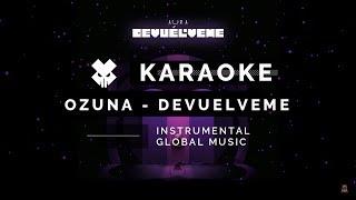 KARAOKE   Ozuna   Devuélveme (Instrumental + Letra)