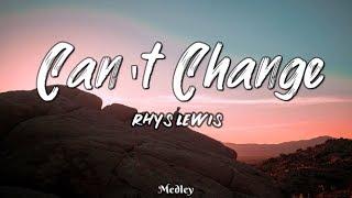 Rhys Lewis   Things You Can't Change (LyricLyrics Video)