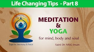 Life Changing Tips - Part 8 | Yoga Day Special | Saint Dr MSG Insan