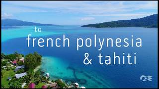 Tahiti & French Polynesia with Princess Cruises