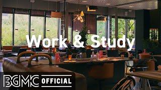Work & Study: Good Mood Jazz Cafe & Bossa Nova for Studying, Working, Office