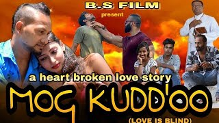 (New konkani film 2020) Mog kudd'ddo