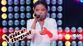 The Voice of Nepal - S1 E06 (Blind Audition)