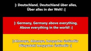 Almanya Milli Marşı - National anthem of Germany (DE/EN/TR lyrics)