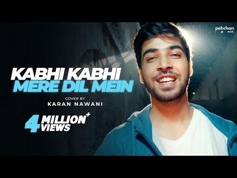 Kabhi Kabhi Mere Dil Mein - Unplugged   Karan Nawani   Kabhi Kabhie   Old Hindi Songs