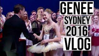 Genée 2016 Sydney Vlog | Talia