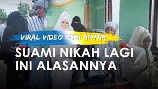 Viral Video Istri Pertama Rela Antar Suaminya Menikah Lagi dengan Wanita Lain, Ini Alasannya
