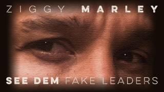 """""""See Dem Fake Leaders"""" by Ziggy Marley (2017)"""