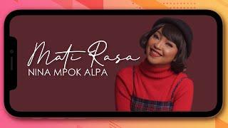 Download lagu Nina Mpok Alpa Mati Rasa Mp3