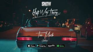 Snow Tha Product - Too Much [Interlude]