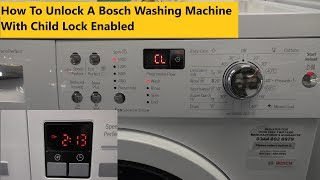 How to release the child lock on a Bosch Washing Machine
