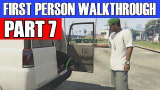 GTA 5 First Person Gameplay Walkthrough Part 7 - DON'T DO IT CHOP!  | GTA 5 First Person