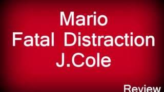 Mario feat. J.Cole - Fatal Distraction (Next Single 2013 - Soundcheck - Episode Volume 94) + Lyrics