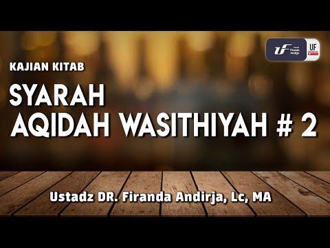 Syarah Aqidah Wasithiyah #2