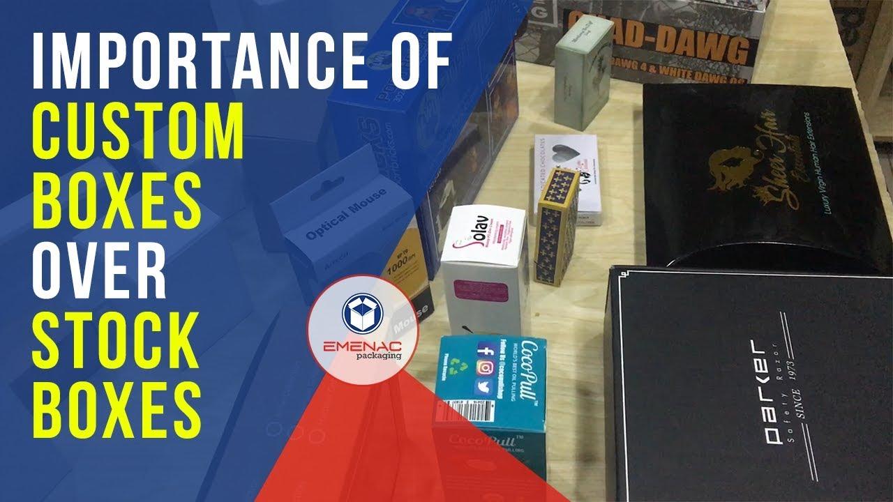 Why Do Smart Entrepreneurs Prefer Custom Boxes Over Stock Boxes?