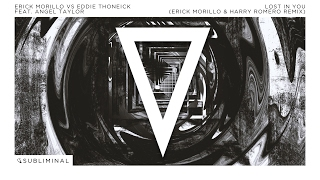 Erick Morillo vs Eddie Thoneick ft. Angel Taylor - Lost In You (Erick Morillo & Harry Romero Remix)