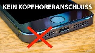 Warum alle Handys den Kopfhöreranschluss entfernen