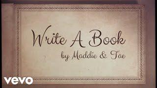 Maddie & Tae Write A Book