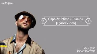 CAPO &' NIMO   PLANLOS [LyricsVideo]