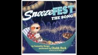 "Samantha Berger & Chubb Rock ""SnoozeFEST the Song"""