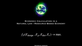 Economic Calculation in a Natural Law / RBE, Peter Joseph, The Zeitgeist Movement, Berlin | Kholo.pk