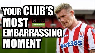 Your Club's Most EMBARRASSING Moment | Every Championship Club