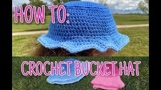 HOW TO: CROCHET BUCKET HAT 💞
