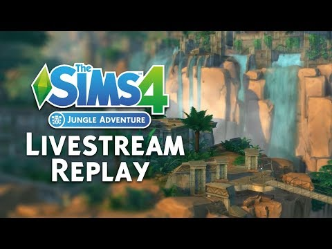 The Sims 4 Jungle Adventure: Official Livestream Replay