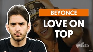 Love On Top - Beyoncé (aula de violão)