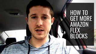 How to Get More Amazon Flex Blocks