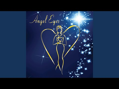 Original published, written and recorded song Angel Eyes